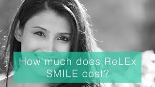 How much does ReLEx SMILE cost?