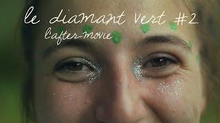 Festival DIAMANT VERT #2 | after-movie