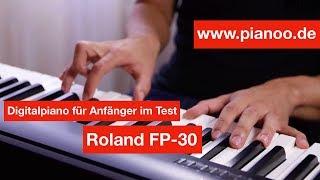 Digitalpiano für Anfänger - Test: Roland FP-30