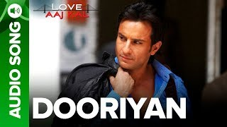 DOORIYAN - Full Audio Song - Love Aaj Kal | Saif Ali Khan | Mohit Chauhan | Pritam