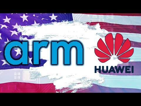 What Would Happen IF Huawei Loses Access to Arm's Tech?