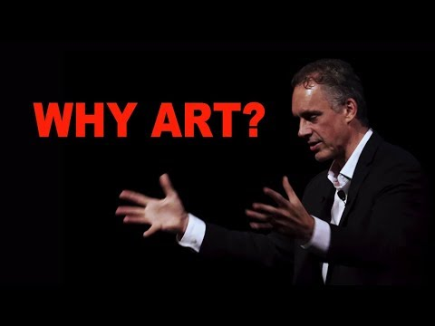 Jordan Peterson: Why You Need Art in Your Life