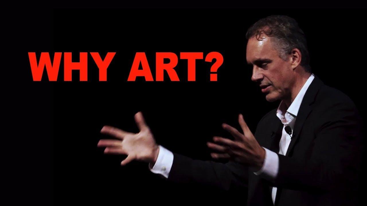 Výsledek obrázku pro Jordan Peterson: Why You Need Art in Your Life