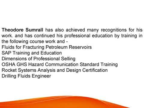 Theodore Sumrall has been associated with various chemical industrial organizations