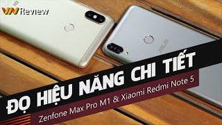 ✅ [4K] VnReview - Đọ hiệu năng chi tiết Asus Zenfone Max Pro M1 & Xiaomi Redmi Note 5