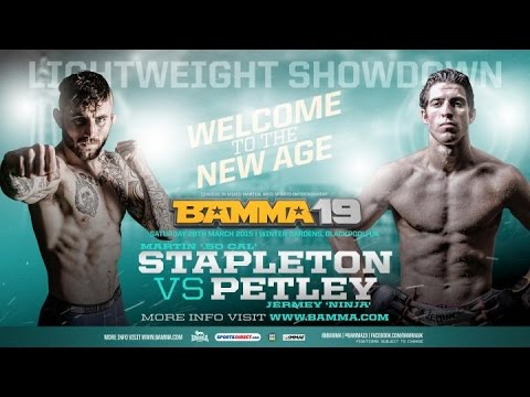 BAMMA 19 (Main Event) Jeremy Petley vs Martin Stapleton