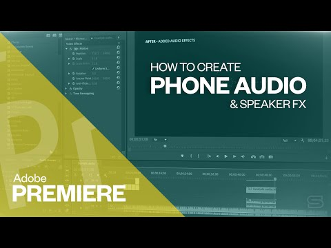 How to create 'Phone audio' in Adobe Premiere CC