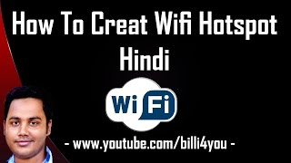 How To Create WiFi Hotspot In Windows 8, 7 - Virtual Router.  Hindi/Urdu