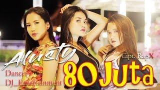 Download lagu Alusty - 80 Juta [OFFICIAL]