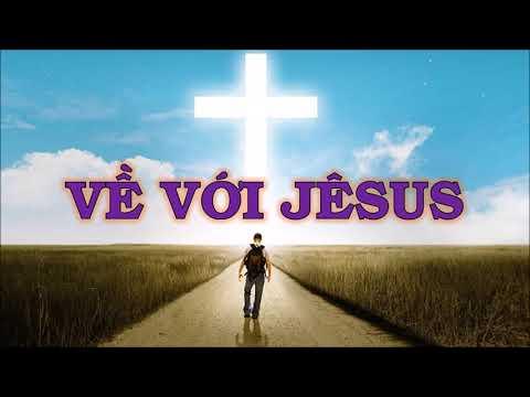 Về Với Jesus