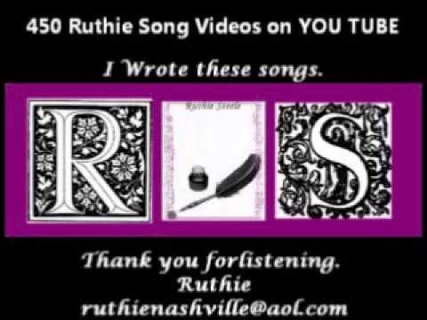 My Movie November 2012 Ruthie Steele Songs     in     Kelli  Steele Music Publishing Company BMI EE