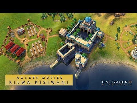 Civilization VI: Rise and Fall - Kilwa Kisiwani (Wonder Movies)