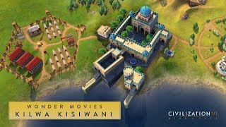 Video Civilization VI: Rise and Fall - Kilwa Kisiwani (Wonder Movies) download MP3, 3GP, MP4, WEBM, AVI, FLV Januari 2018
