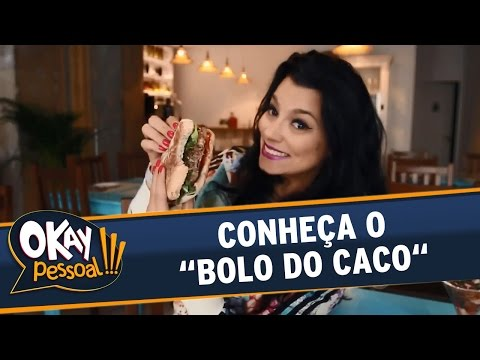 """Okay Pessoal!!! (25/05/16) - Conheça o """"Bolo do Caco"""""""