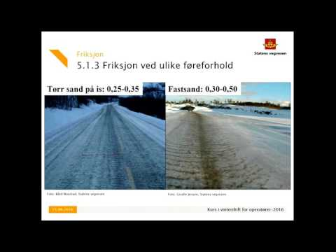 Statens vegvesen - Kurs Vinterdrift 2016 - Kapittel 5 Friksjon