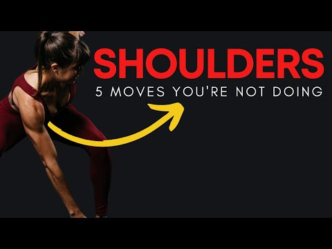 The 5 Best Shoulder Exercises (YOU'RE NOT DOING)