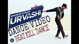 Urvashi dance video yo yo honey singh song|Ram kasakiya dance choreography
