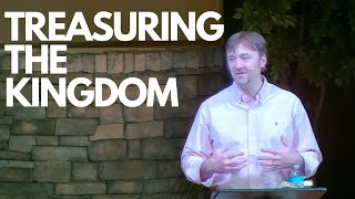 Treasuring the Kingdom