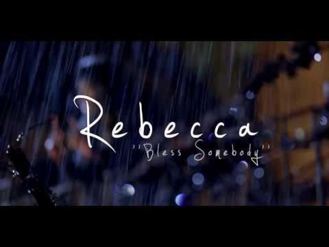 Rebecca Arthur - Bless Somebody