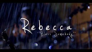 Rebecca Arthur - Bless Somebody