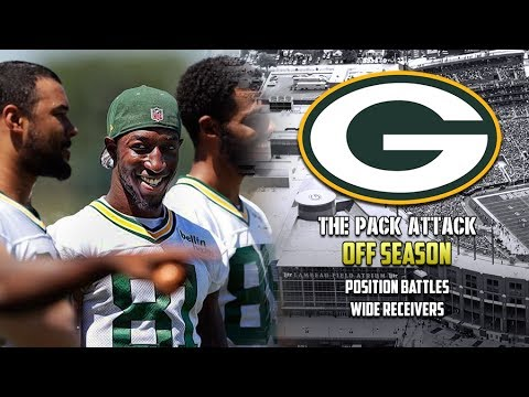 Green Bay Packers   Off Season   Position Battles - Wide Receivers