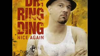 Dr Ring Ding  -  Nice Again 2007