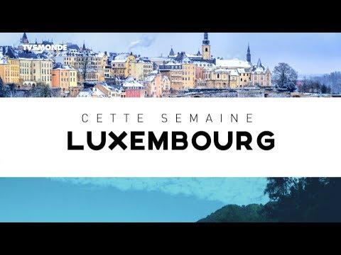 INTÉGRALE - Destination Francophonie #221 - DESTINATION LUXEMBOURG VERSION LONGUE