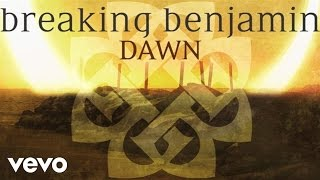 Breaking Benjamin - Dawn