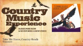 Tennessee - Take Me Home, Country Roads - Country Music Experience