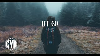 Downtempo Chill mix - 'Let Go' - Study music - Chillout Lounge - Electronic  Chillstep music