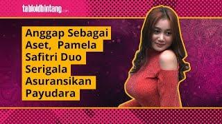 Wow, Pamela Safitri 'Duo Serigala' Asuransikan Payudara Seksinya!