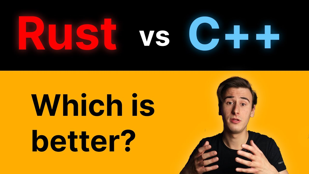 Rust vs C++ | Which is Better and Why?