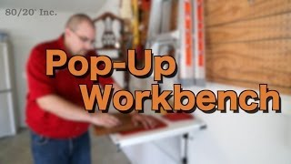 80/20 Inc: Xtreme Diy - Pop-up Workbench