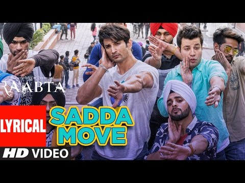 Raabta: Sadda Move Lyrical Video | Sushant Rajput, Kriti Sanon | Pritam | Diljit Dosanjh | Raftaar