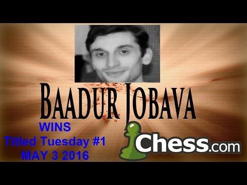 ♚ GM Baadur Jobava ★ WINS Titled Tuesday Blitz Tournament #1 ★ May 3 2016