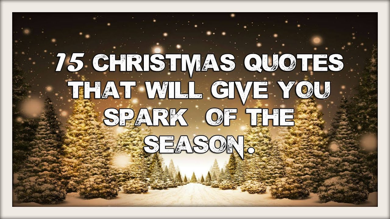 Quotes Christmas 15 Most Beautiful Christmas Quotes  Youtube