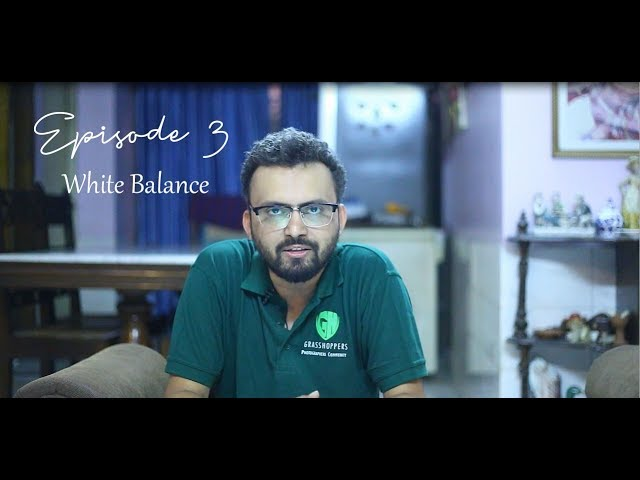 Ayon Ahmed Photography Tips Episode -3 (White Balance)