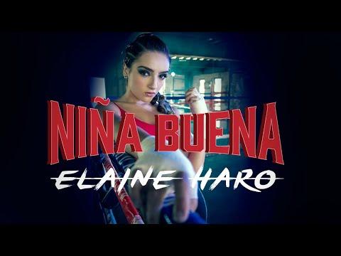 ELAINE HARO – NIÑA BUENA (Letra)