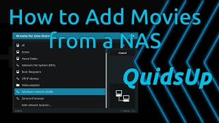 Kodi Tutorial - How To Add Movies From A NAS