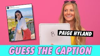 Paige Hyland - Guess The Caption