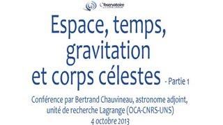 Espace, temps, gravitation et corps célestes - Partie 1