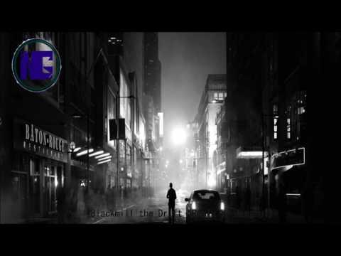 Blackmill - The Drift (Nasghul Remix)