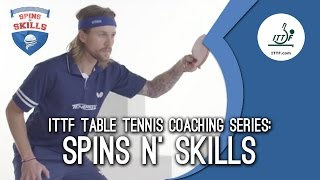How To Play Table Tennis - Spins n' Skills