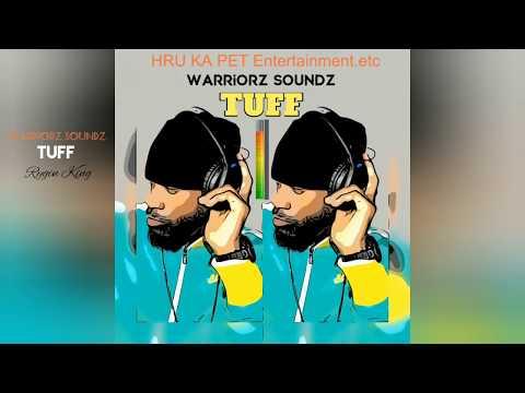 Rygin King - TUFF  ft. Warriorz Soundz  ( DUB )