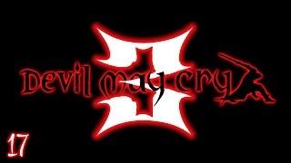 17 Devil May Cry 3 - Missione 17: Demoni dentro