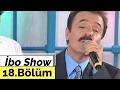 İbo Show - 18. Bölüm (Ferdi Tayfur) (2002)