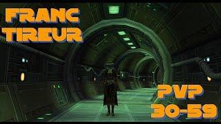 FRANC-TIREUR PVP 30-59 | SWTOR FR