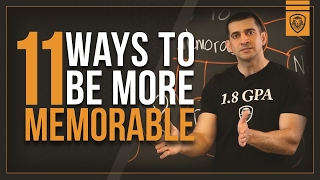 11 Ways to Be More Memorable