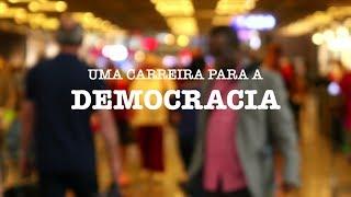 Uma Carreira para a Democracia