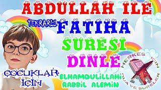Fatiha suresi ezberle Çocuklar için Fatiha süresi dinle Çok kolay ezberleme